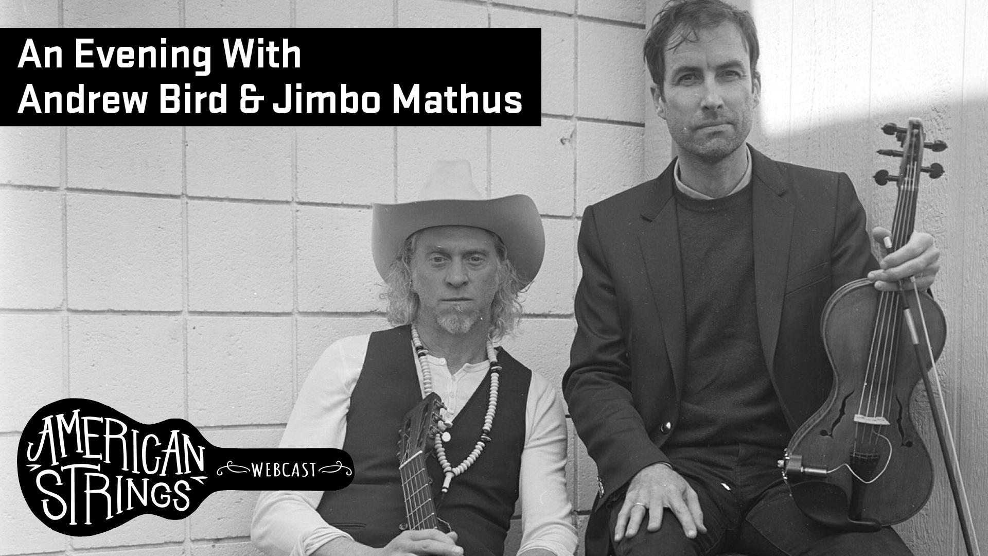 Andrew Bird and Jimbo Mathus