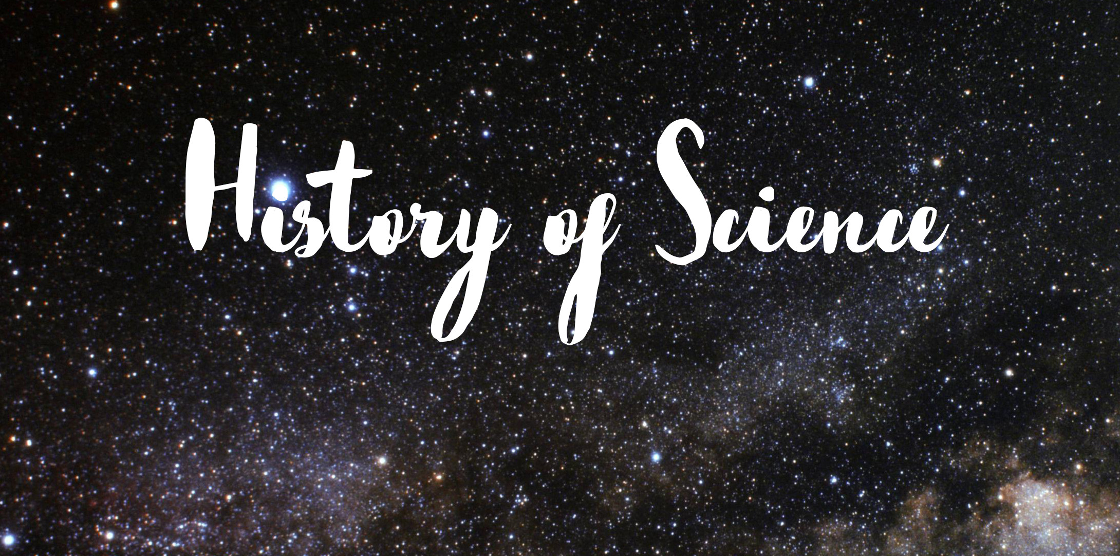 About. The History of Science ...