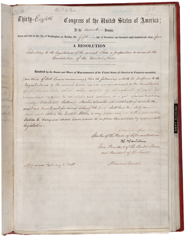 The House Joint Resolution proposing the 13th amendment to the Constitution, January 31, 1865; Enrolled Acts and Resolutions of Congress, 1789-1999; General Records of the United States Government; Record Group 11; National Archives.