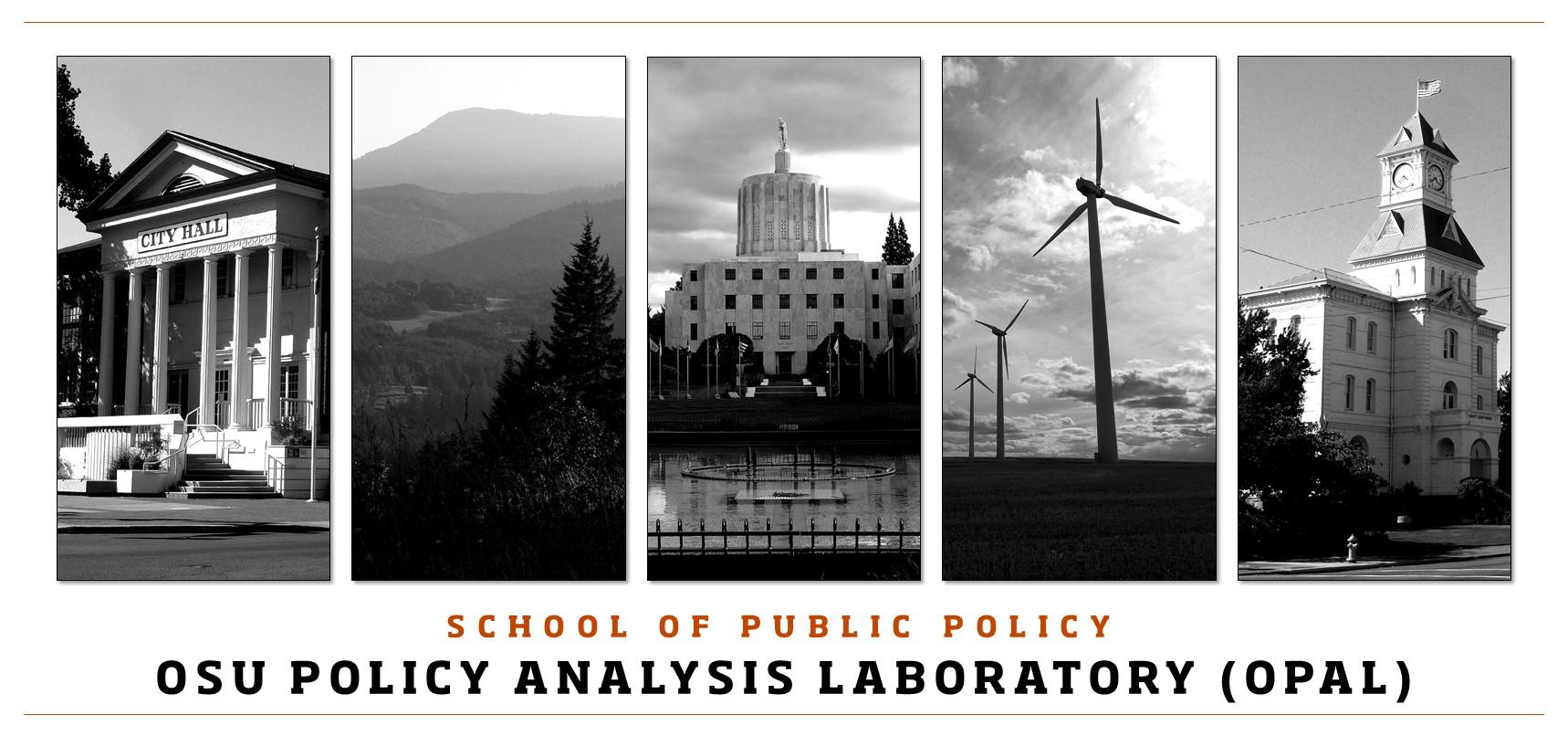School of Public Policy Oregon Policy Analysis Laboratory