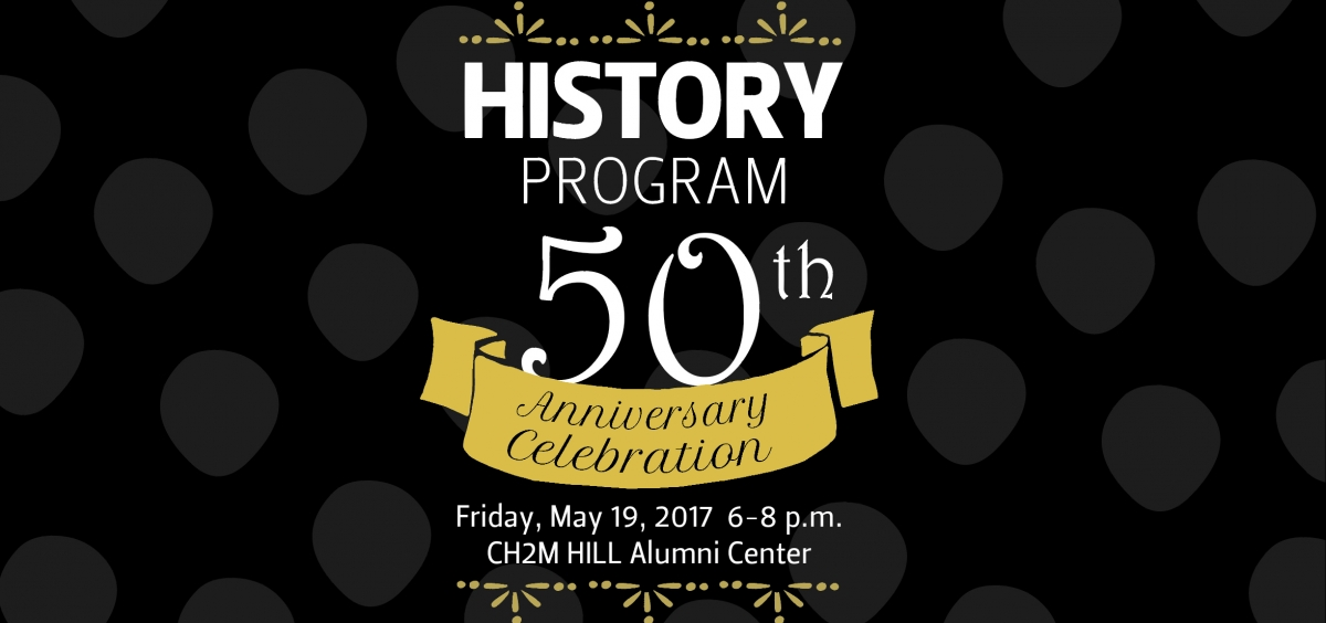 OSU History Department 50th Anniversary Celebration