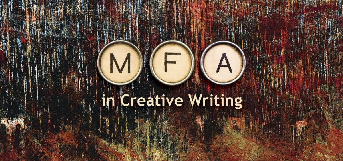 Interested in an MFA in Creative Writing? Your Search Stops Here