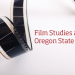Film studies at Oregon State University