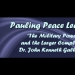 Pauling Peace Lecture: The Military Power and the Larger Complex